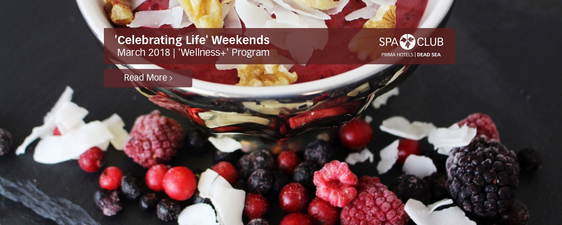March 2018:  'Celebrating Life' Weekends