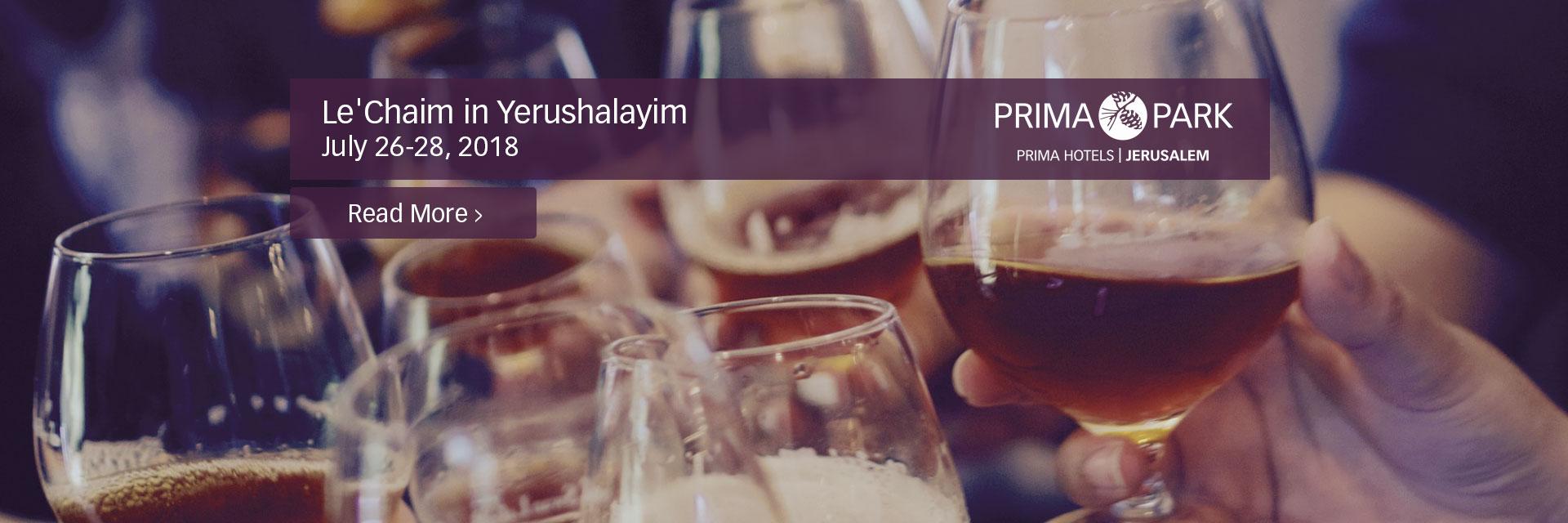 Le'Chaim in Yerushalayim Weekend